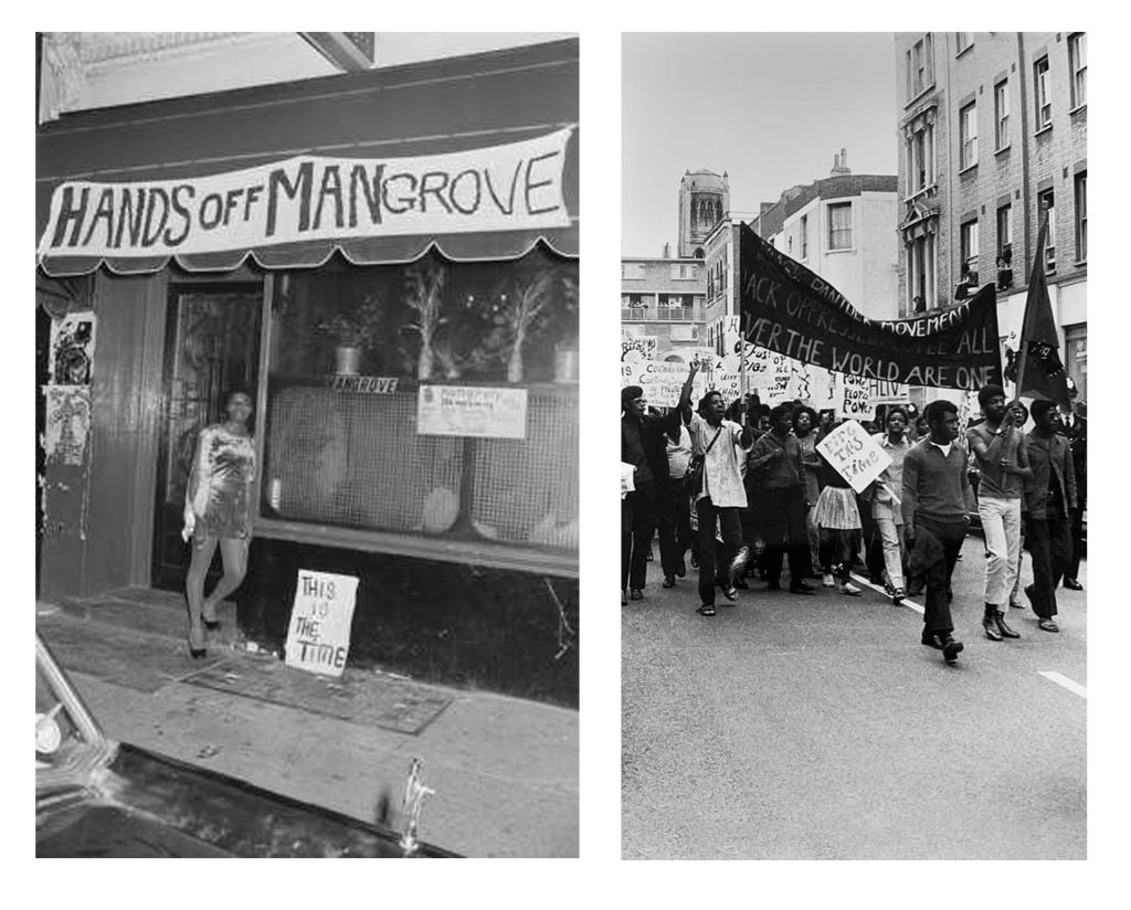 """fig 1. A young Black woman stands in the doorway of The Mangrove, across the front of the restaurant is a sign that reads 'Hands Off Mangrove"""". Fig 2. Protesters march with banners and placards"""