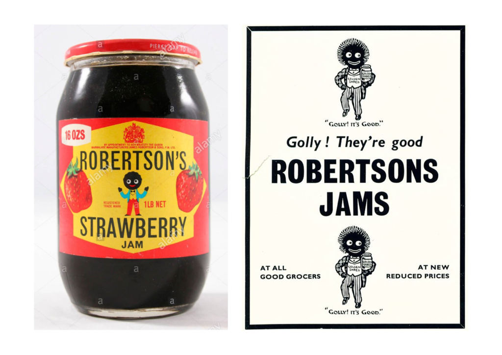 """Fig 1 is a jar of Robertsons jam featuring the 'Golliwog' character on the label. Fig 2 is a poster featuring the same character and the words """"Golly they're good!"""""""