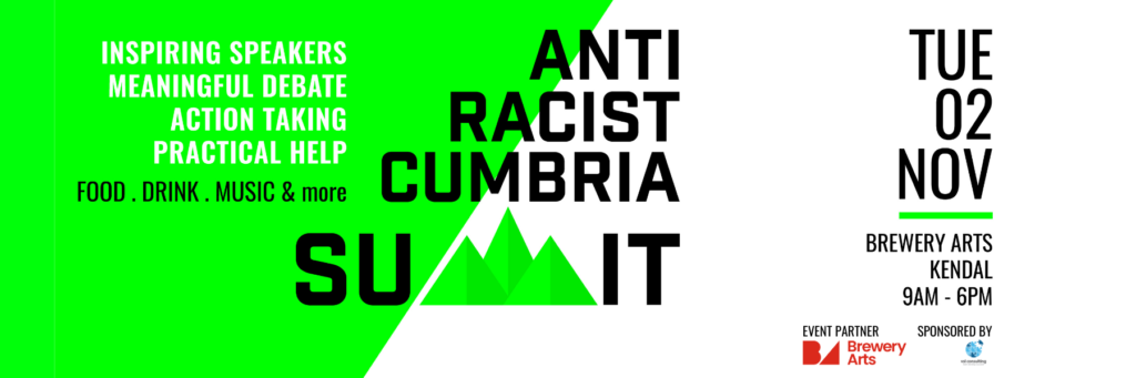 An image describing the Anti Racist Cumbria Summit event info